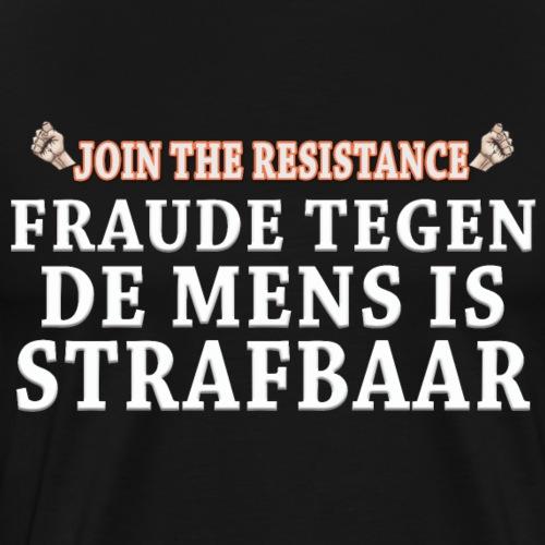 JTR Fraude is strafbaar - Mannen Premium T-shirt