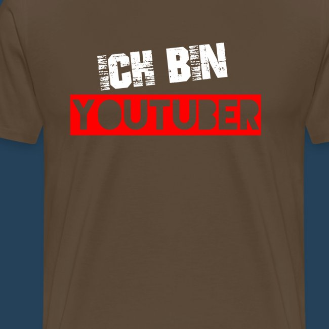 Ich bin Youtuber! (for dark shirts)