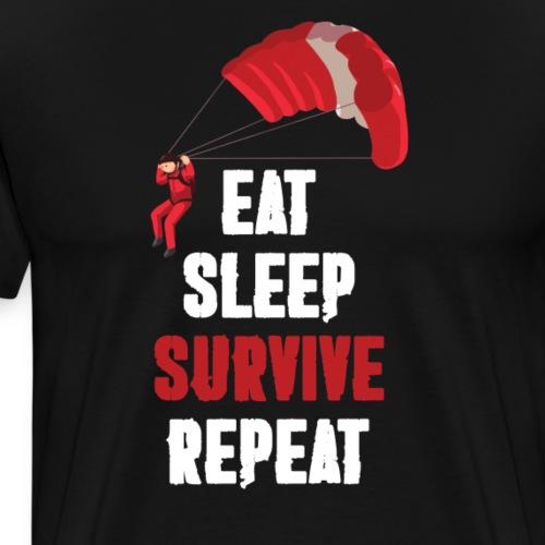 Eat - sleep - SURVIVE - repeat! - Koszulka męska Premium