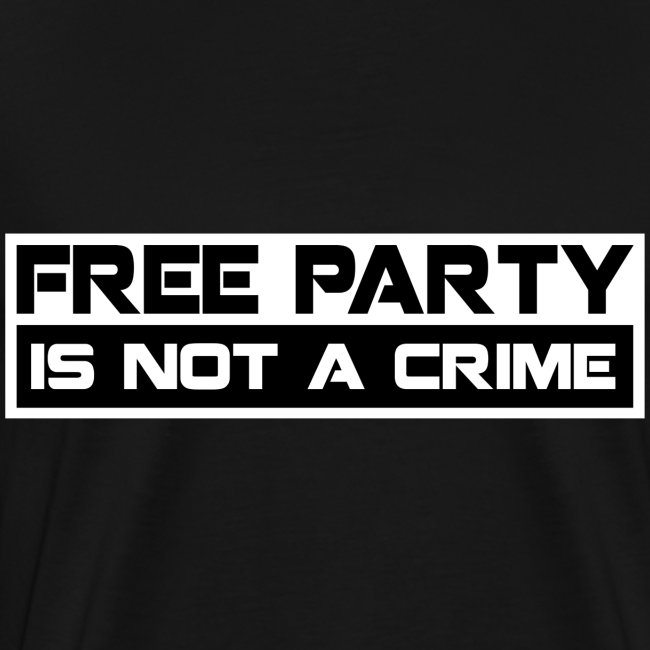 Free Party Is Not A Crime