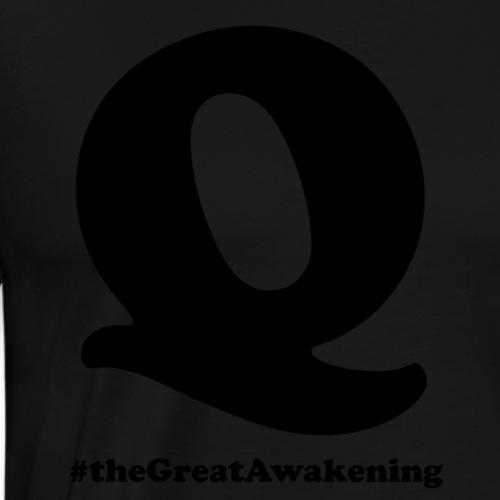 Q Anon #theGreatAwakening - Miesten premium t-paita