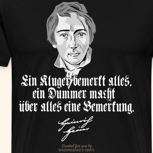 Düsseldorf T Shirt Zitat Heinrich Heine klug dumm - Männer Premium T-Shirt