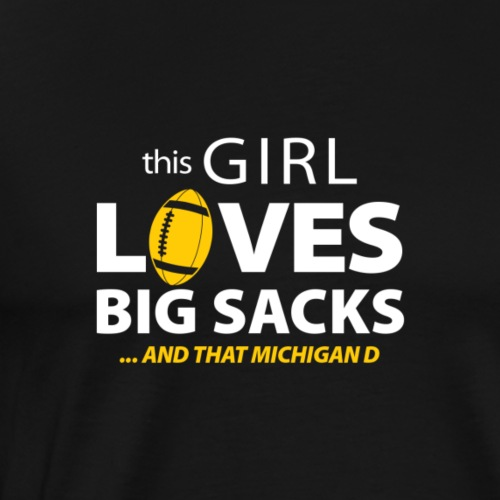 Girl Loves Big Sacks - Männer Premium T-Shirt