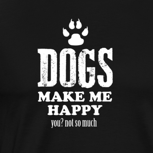 Hunde machen mich glücklich - Männer Premium T-Shirt