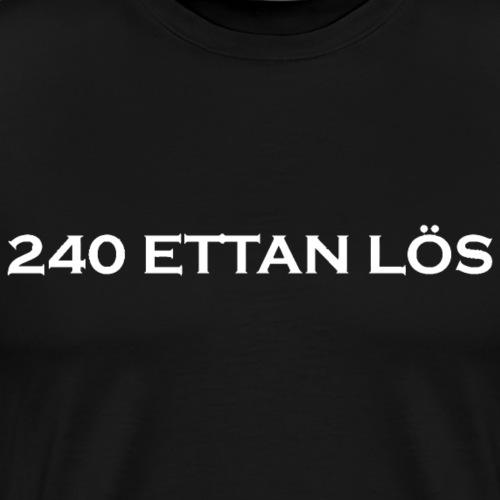 240 ettan loes - Premium-T-shirt herr