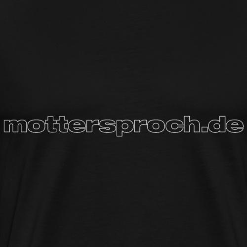 mottersproch.de - Männer Premium T-Shirt