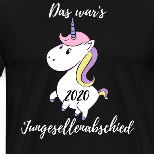 Das war's Junggesellenabschied 2020 Team Braut - Männer Premium T-Shirt