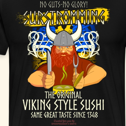 Viking Style Sushi | Sursteömming T-Shirts - Männer Premium T-Shirt