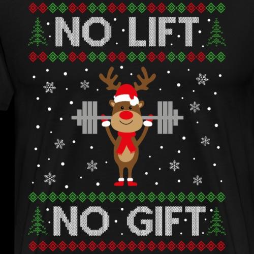 No lift no gift - Männer Premium T-Shirt