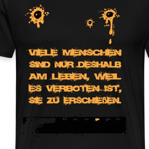 Nur am Leben - Männer Premium T-Shirt