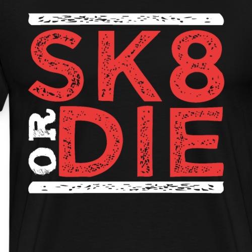 SK8 Skateboarding - Männer Premium T-Shirt