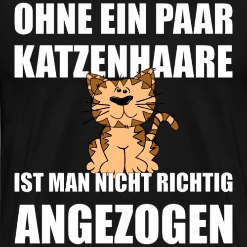 Katzenhaare Kaetzchen Shirt Geschenk - Männer Premium T-Shirt
