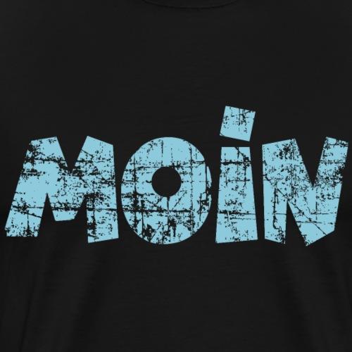 Moin (Vintage Hellblau) Norddeutscher Gruß - Männer Premium T-Shirt