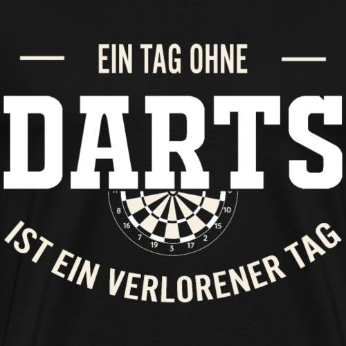 Ein tag ohne Darts - Männer Premium T-Shirt