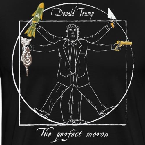 Anti-Trump: The perfect moron (parfait crétin) II - T-shirt Premium Homme