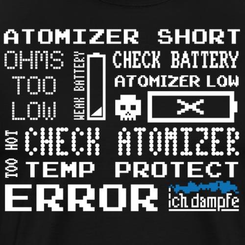 Dampf-Error - Männer Premium T-Shirt