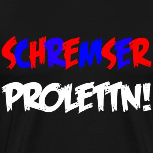 Schremser Prolettn - Männer Premium T-Shirt