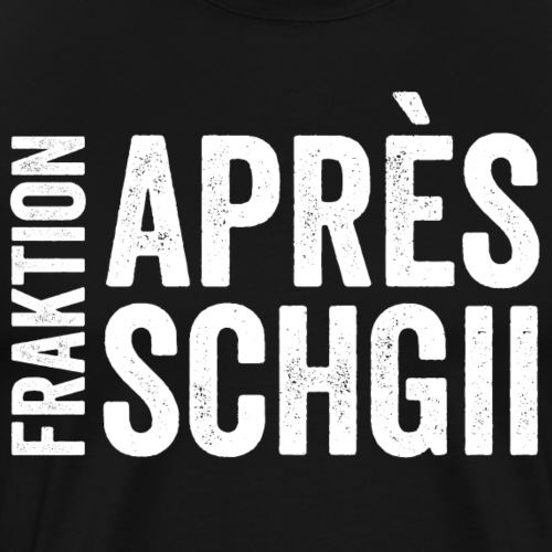 FRAKTION APRÈS-SCHGII - Männer Premium T-Shirt