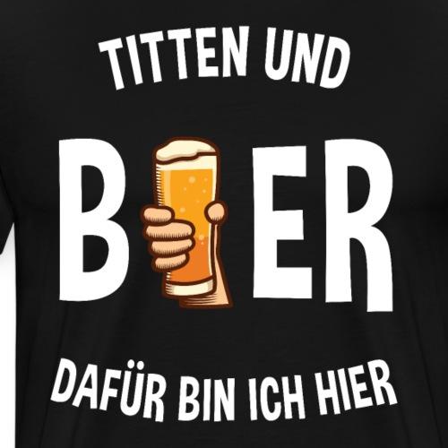 Oktoberfest Spruch Titten und Bier
