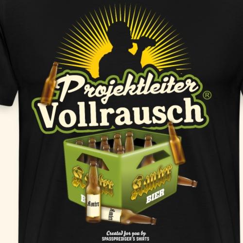 Bier Spruch Projektleiter Vollrausch® & Kiste Bier - Männer Premium T-Shirt