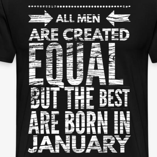 Verjaardagsspreuk januari - Mannen Premium T-shirt