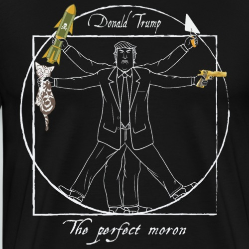 Trump: The perfect moron II - Design Anti-Trump - T-shirt Premium Homme
