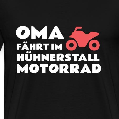 Lustiges T-Shirt Oma fährt im Hühnerstall Motorrad - Männer Premium T-Shirt