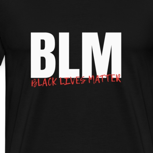 T-Shirt BLM Black Lives Matter STOP Racism now - Männer Premium T-Shirt
