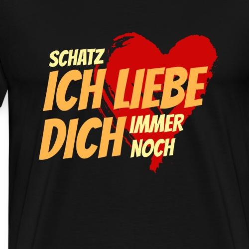 T-Shirt für Verliebte Valentinstag ILD immer noch - Männer Premium T-Shirt