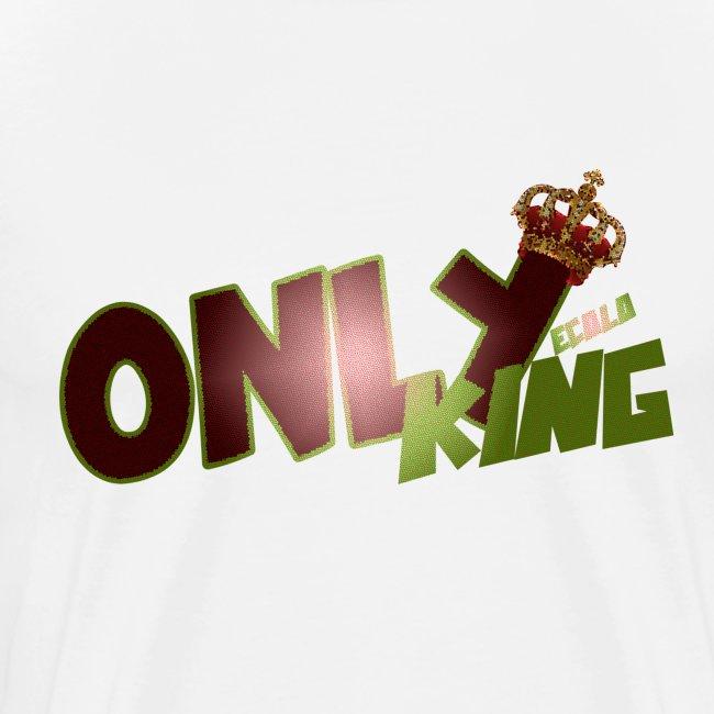 """OnlyKing"" Ecolo design"