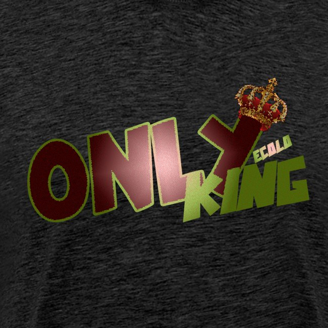 """OnlyKing"" Ecolo design"