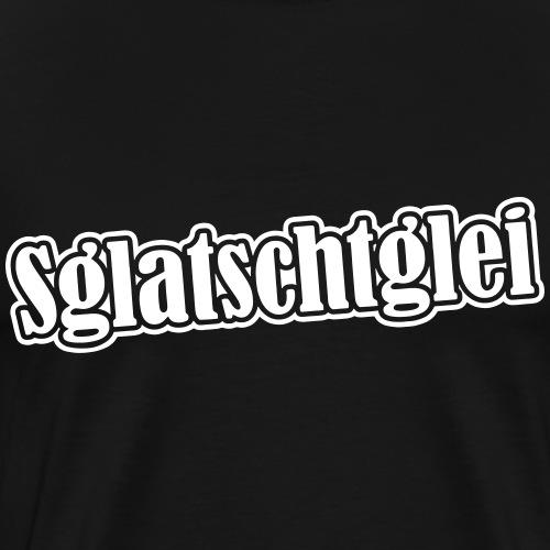 Lustiger Sachsen Spruch SGLATSCHTGLEI! - Männer Premium T-Shirt