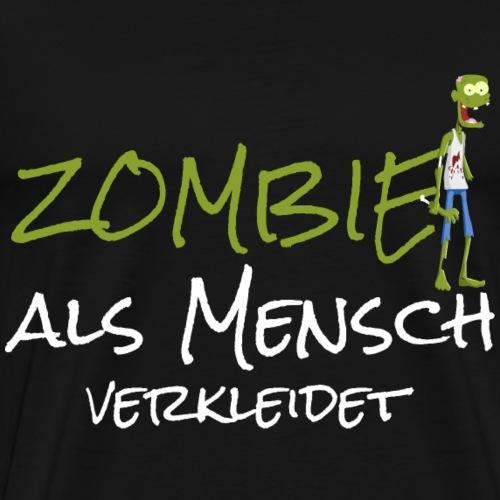 Zombie Verkleidung Fasching Karneval Halloween - Männer Premium T-Shirt