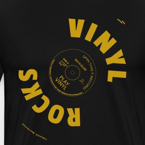 T-Record - Vinyl Rocks! - Mannen Premium T-shirt
