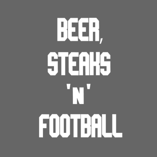 Beer Steaks and Football - BBQ Football Fanshirt - Männer Premium T-Shirt