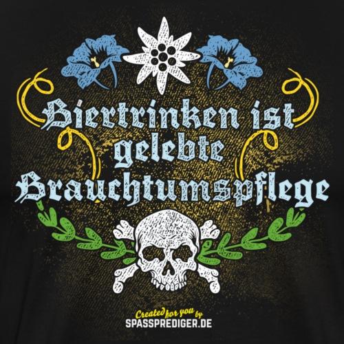 Biertrinken ist gelebte Brauchtumspflege - Männer Premium T-Shirt