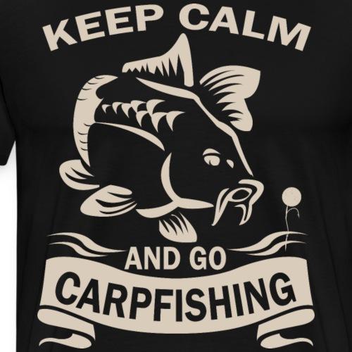 Karpfen Angler , Keep calm and go Carpfishing - Männer Premium T-Shirt