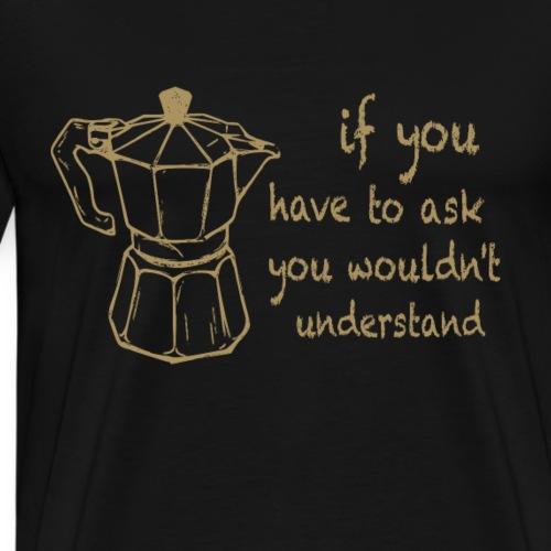 Italian moka - Men's Premium T-Shirt