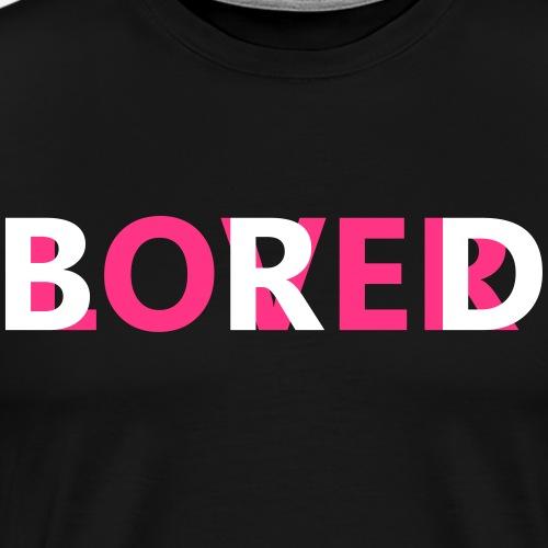 Bored Lover - Männer Premium T-Shirt