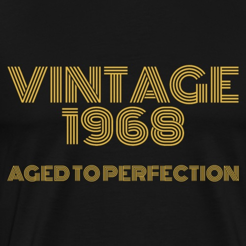 Vintage Pop Art 1968 Birthday. Aged to perfection. - Men's Premium T-Shirt