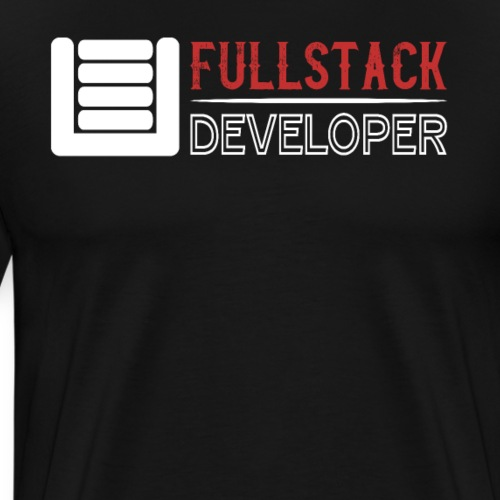 FULLSTACK DEVELOPER | FULLSTACK-ENTWICKLER - Männer Premium T-Shirt