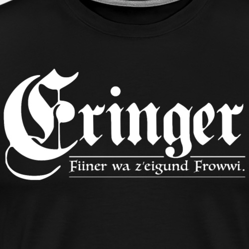 ERINGER – FIINER WA Z'EIGUND FROWWI