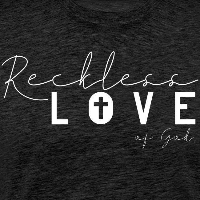 Reckless Love of God Jesus Christlich