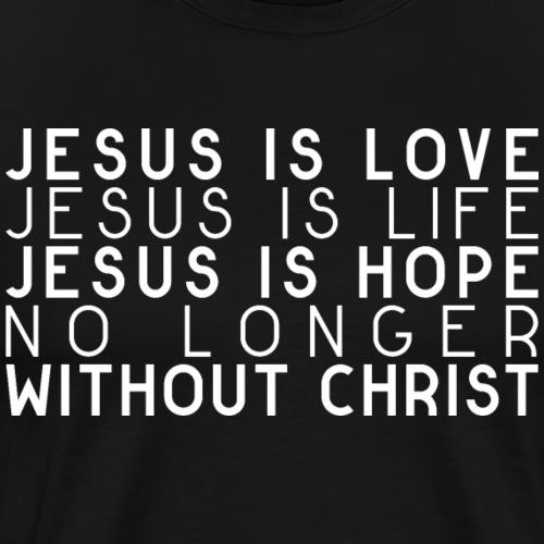 Nie wieder ohne Jesus - Männer Premium T-Shirt