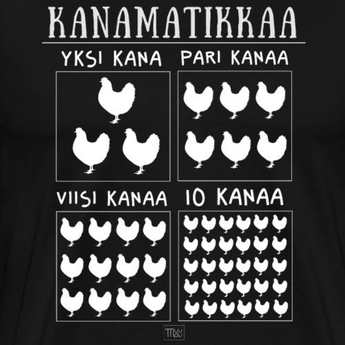 Kanamatikkaa - Miesten premium t-paita