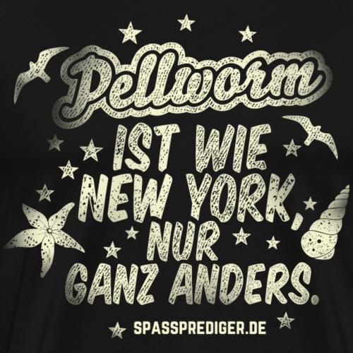 T-Shirt Pellworm ist wie New York - Männer Premium T-Shirt
