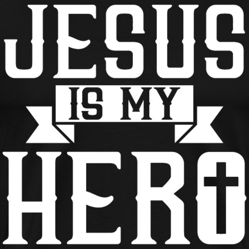 Jesus is my HERO - Christlich - Männer Premium T-Shirt
