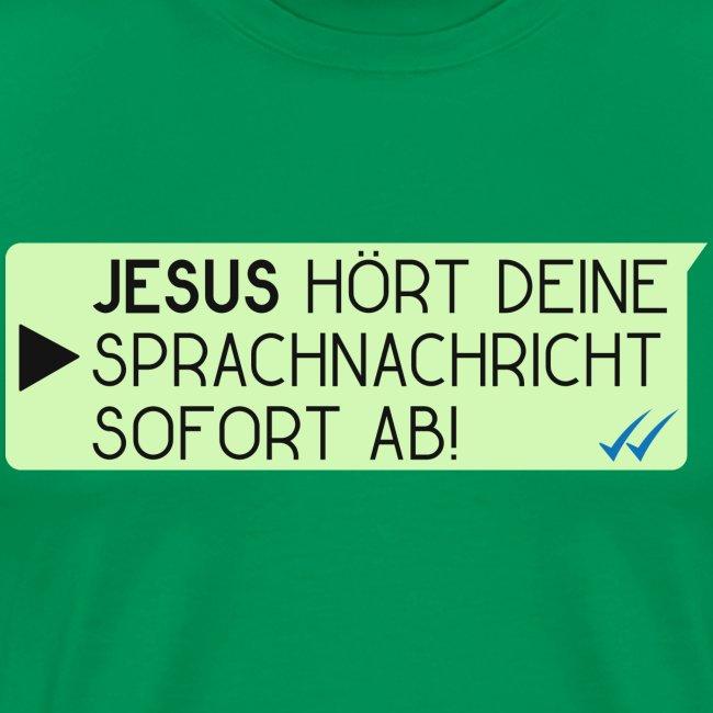 Jesus hört deine Sprachnachricht - Christlich
