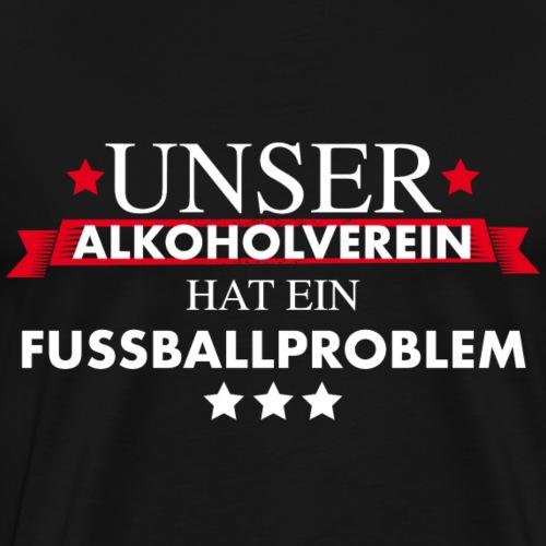 Alkoholverein mit Fußballproblem