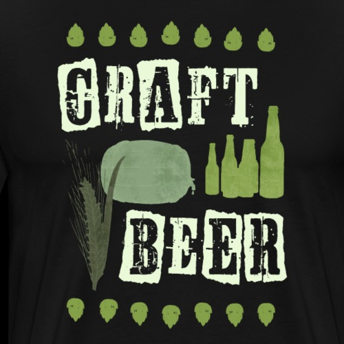 Craft Bier Saufen Brauer Hobbybrauer Bierbrauen - Männer Premium T-Shirt